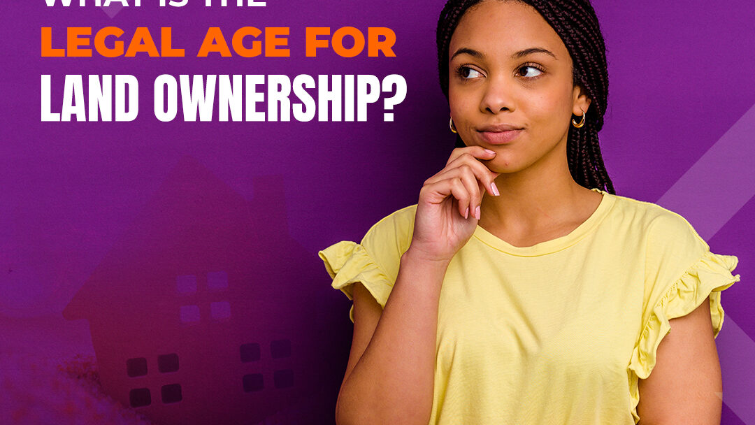 legal age for property ownership